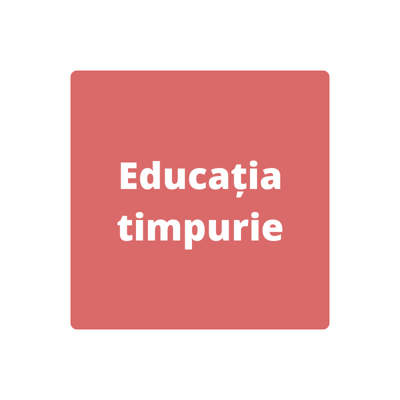 Educatia timpurie
