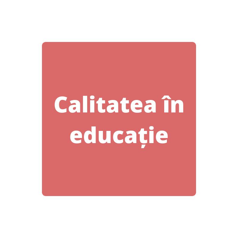 Calitatea in educatie