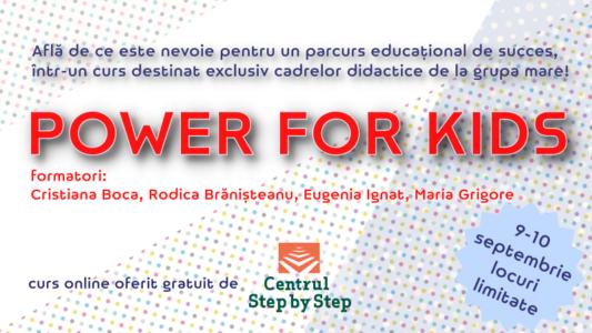 Power for kids – curs destinat cadrelor didactice de la grupa mare