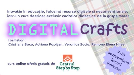 DIGITAL Crafts – curs destinat cadrelor didactice de la grupa mare