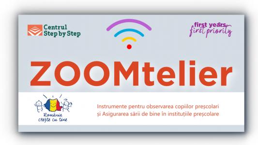 ZOOMtelier: Instrumente pentru observarea copiilor preșcolari