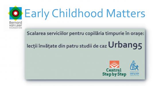 Scalarea serviciilor pentru copilăria timpurie în orașe: lecții învățate din patru studii de caz Urban95