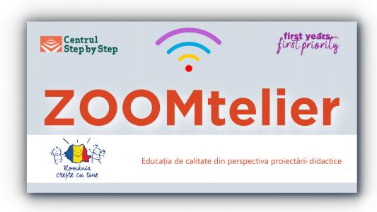 ZOOMtelier: Educația de calitate din perspectiva proiectării didactice